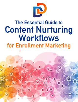 The Essential Guide to Content Nurturing Workflows